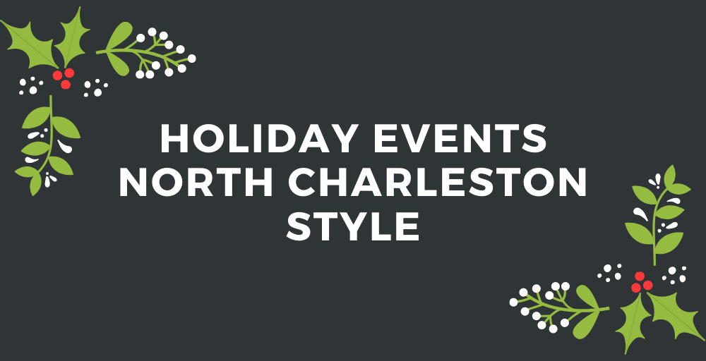 Holiday Events: North Charleston Style