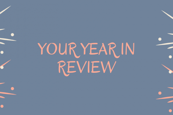Your Year In Review