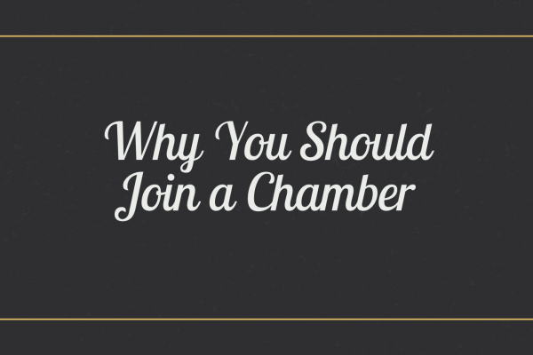Why You Should Join a Chamber